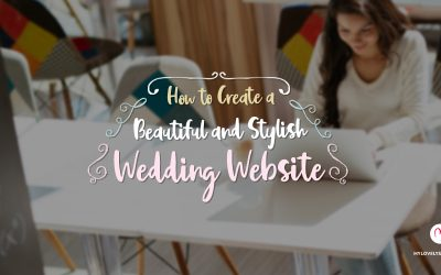 How to Create a Beautiful and Stylish Wedding Website
